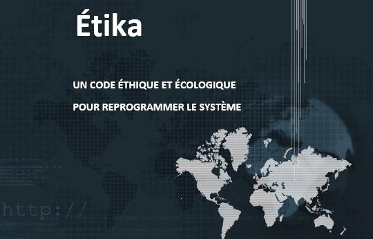 ÉTIKA reprogrammer le système